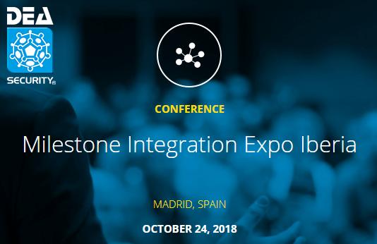 Milestone Integration Expo Iberia 2018, Madrid